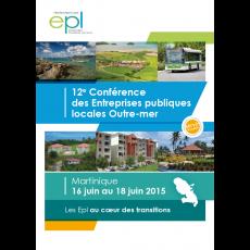 12ème Conférence des EPL Outre-Mer, 16-18 Juin 2015 en Martinique